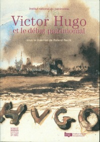 Victor Hugo et le débat patrimonial
