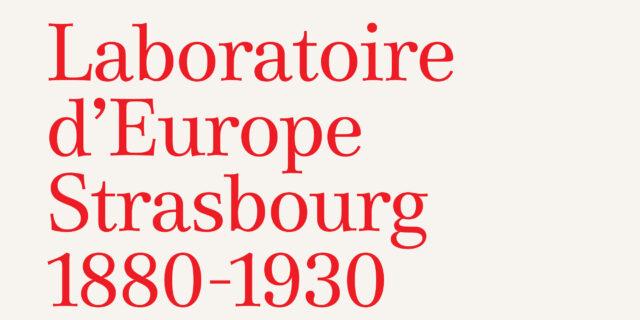 Laboratoire d'Europe, Strasbourg 1880-1930