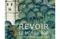 Revoir le Moyen Âge